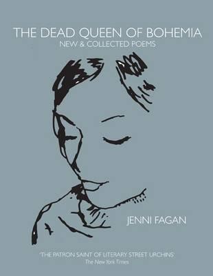 Jenni Fagan,The Dead Queen of Bohemia