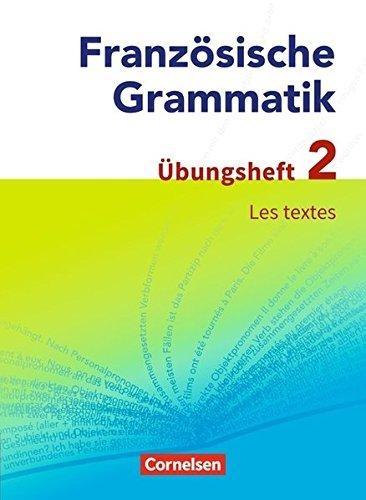 Krechel, Hans-Ludwig,Französische Grammatik für die Mittel- und Oberstufe. Les textes