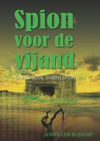 Janwillem  Blijdorp,Spion voor de vijand