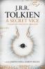 Reuel Tolkien, Secret Vice