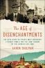 Shulman, Aaron, The Age of Disenchantments