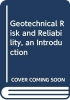 <b>Robin (Emeritus Professor, University of Wollongong, NSW, Australia) Chowdhury</b>,Geotechnical Risk and Reliability, an Introduction