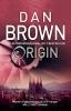 Brown, Dan, Origin