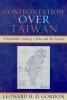 Gordon, Leonard H. D., Confrontation Over Taiwan