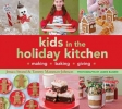 Strand, Jessica, Kids in the Holiday Kitchen