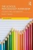 Daniel S. (National-Louis University, Illinois, USA) Newman, The School Psychology Internship