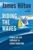 James (Author, Conference Speaker and Former Headteacher, UK) Hilton, Riding the Waves