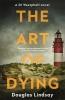 Douglas Lindsay, The Art of Dying