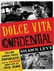 Levy, Shawn, Dolce Vita Confidential