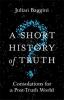 Baggini Julian, Short History of Truth