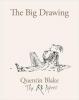 <b>Quentin Blake</b>,The Big Drawing