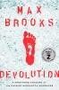 Brooks Max, Devolution