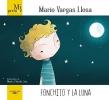 Vargas Llosa, Mario, Vargas Llosa*Fonchito y la luna