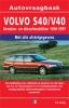 <b>Vraagbaak Volvo S40/V40</b>,Benzine/Diesel 1996-1997