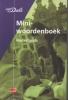 <b>Van Dale Miniwoordenboek Nederlands</b>,