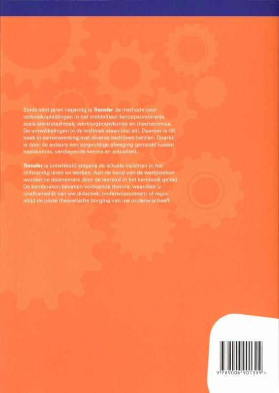 F. Dost, A. Drost, J.H. Jonkeren, J. Ouwehand, C. Zegveld, G. Siemens,Tr@nsfer-w Construeren Kernboek 2