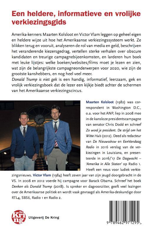 Maarten Kolsloot, Victor Vlam,Donald Trump is niet gek