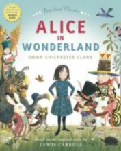 Clark, Emma ALICE IN WONDERLAND