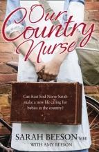 Beeson, Sarah Our Country Nurse
