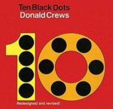 Donald Crews Ten Black Dots