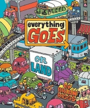 Biggs, Brian Everything Goes On Land