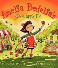 Parish, Herman Amelia Bedelia`s First Apple Pie
