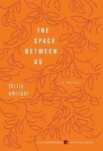 Umrigar, Thrity The Space Between Us
