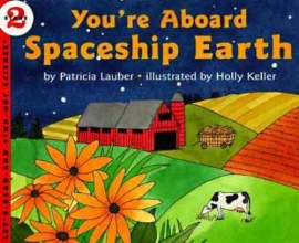 Lauber, Patricia You`re Aboard Spaceship Earth