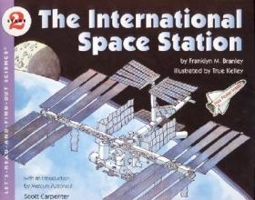 Branley, Franklyn M. The International Space Station