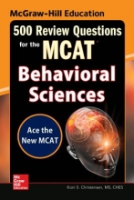 Christensen, Koni S. McGraw-Hill Education 500 Review Questions for the McAt
