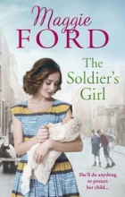 Ford, Maggie A Soldier`s Girl