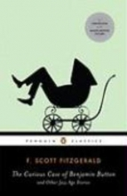 Fitzgerald, F. Scott The Curious Case of Benjamin Button and Other Jazz Age Stories