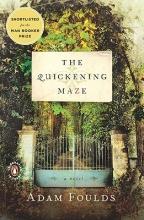 Foulds, Adam The Quickening Maze