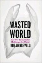 Rob Hengeveld Wasted World