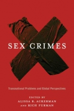 Ackerman, Alissa Sex Crimes - Transnational Problems and Global Perspectives