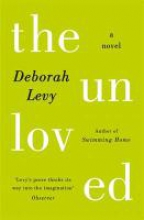 Levy, Deborah Unloved