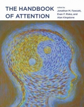 Jonathan (Post-Doctoral Researcher, Medical Research Council) Fawcett,   Evan (Cognitive Research Head, University of Waterloo) Risko,   Alan (University of British Columbia) Kingstone The Handbook of Attention