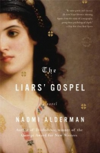 Alderman, Naomi The Liars` Gospel