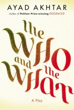 Akhtar, Ayad The Who & The What