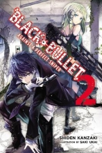Shiden Kanzaki Black Bullet, Vol. 2 (light novel)