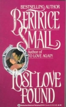 Small, Bertrice Lost Love Found