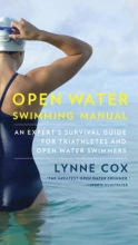 Cox, Lynne Open Water Swimming Manual
