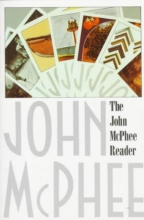 McPhee, John The John McPhee Reader