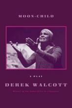Walcott, Derek Moon-Child
