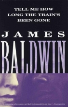 Baldwin, James Tell Me How Long the Train`s Been Gone