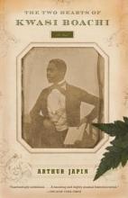 Japin, Arthur The Two Hearts of Kwasi Boachi