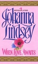 Lindsey, Johanna When Love Awaits