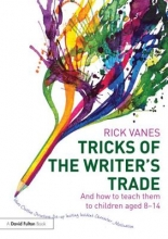 Rick Vanes Tricks of the Writer`s Trade