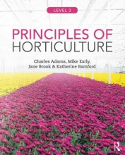 Adams, Charles Principles of Horticulture: Level 3