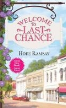 Ramsay, Hope Welcome to Last Chance
